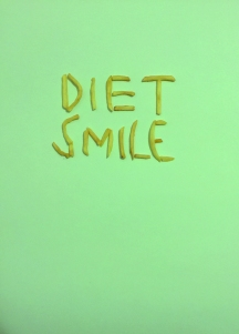 DIET SMILE